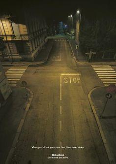 "Heineken / Road Safety – 2004  ""Don't drink & drive""  Source : Eurobest SILVER  Agency : JWT (Italie)"