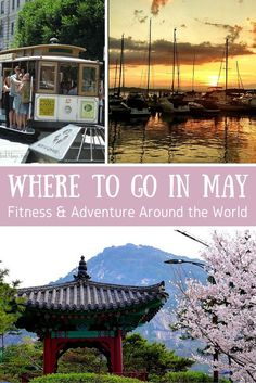 Pleasant weather in much of the world plus offseason prices - May is an excellent time to travel! If you need a little motivation to get going, check out these active adventures and fitness events around the world in May