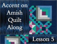Accent on Amish Quilt Along: Lesson 1 of 9 /Midway accurate strip cutting Quilting Tips, Quilting Tutorials, Amish Quilts, Quilt Blocks, Quilt Patterns, Projects To Try, Sewing, Culture, Blog