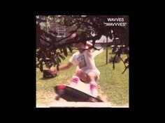 Wavves - So Bored from Wavvves [De Stijl, 2009]. Indie Rock.