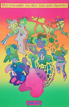 Peter Max is one of my favorites!!!!