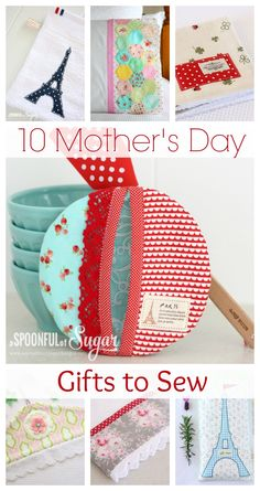 Mother's Day Gifts to Sew - A Spoonful of Sugar