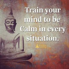 You can calm your mind
