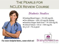 Diabetic studies have their own unique lab values that must be considered. Understanding these values will help the nursing student ace their NCLEX and become registered! BrainyNurses.com