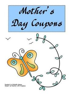 Celebrate mom with some adorable FREE coupons given by your students to their mothers.