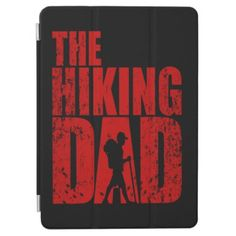 Hiking Lover | The Hiking Dad iPad Air Cover #firedept #videos #shop happy father, absent father, father ideas, christmas decorations, thanksgiving games for family fun, diy christmas decorations Absent Father, Father Father, Happy Father, Fathers Presents, Gifts For Dad, Fathers Day Gifts, Mountain Hiking Outfit, Summer Hiking Outfit, Diy Christmas