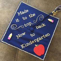 How to Decorate Your Grad Cap – Church Hill Classics kindergarten teacher grad cap Teacher Graduation Cap, Graduation Cap Designs, Graduation Cap Decoration, Kindergarten Graduation, College Graduation, Grad Hat, Cap Decorations, Princesa Disney, Graduation Pictures