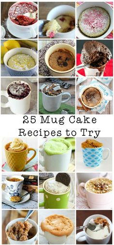 25 mug cake recipes to try, great list with all kinds of microwave mug cakes…