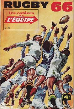 Cahiers de l'Equipe Rugby 1966 by Frederic Humbert (www.rugby-pioneers.com), via Flickr Rugby League, Rugby Players, Rugby À Xiii, Rugby Images, Rugby Poster, Combat Boxe, Sports Art, Sports Posters, Cycling Art