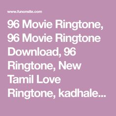 96 movie ringtones download kuttyweb