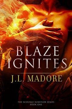 Blaze Ignites (Scourge Survivor Series Book 1) by J.L. Ma... https://www.amazon.com/dp/B00CDUXXZY/ref=cm_sw_r_pi_dp_x_FRH5zbR6PW2E1