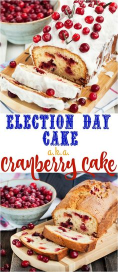 Election Day Cake a.k.a Cranberry Loaf Cake recipe with a deliciously creamy homemade frosting