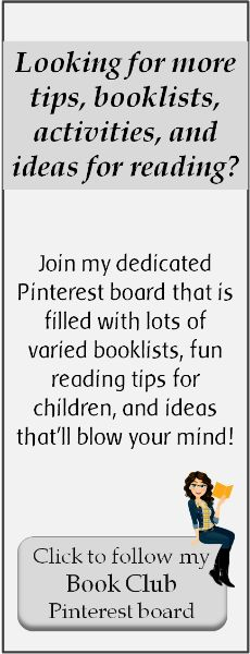 Looking for more tips, booklists, activities, and ideas for reading? Follow my Book Club board!