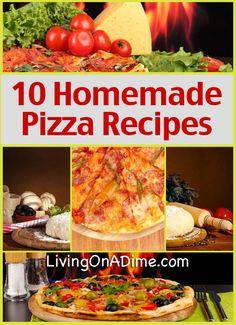 10 Homemade Pizza Recipes - basic #pizzarecipe with 10 variations. http://www.livingonadime.com/homemade-pizza-recipes/