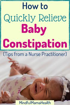 If your baby is constipated, you must try these 9 baby constipation home remedies. Learn from a Nurse Practitioner how to help your baby poop. Constipation Relief For Toddlers, Relieve Constipation Instantly, Newborn Constipation, Exercise For Constipation, Baby Constipation Remedies, Help Constipation, Constipated Toddler, 1 Month Old Baby