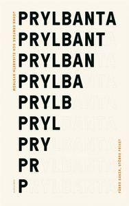 Prylbanta : färre saker, större frihet (inbunden)