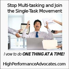 Multi-tasking is not always desirable. FInd out why you should take a break and join the Single-Task Movement!