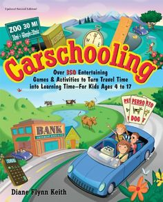 Carschooling: Over 350 Entertaining Games & Activities to Turn Travel Time into Learning Time - For Kids Ages 4 to 17 by Diane Flynn Keith, http://www.amazon.com/dp/B007RQWOT0/ref=cm_sw_r_pi_dp_RfQSrb1RHKVVS