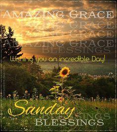 Amazing Grace Sunday Blessings good morning sunday