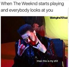 My friends always do this, just look at me, waiting for the reaction The Weeknd Memes, The Weeknd Poster, The Weeknd Wallpaper Iphone, Abel The Weeknd, Abel Makkonen, Feeling Broken Quotes, I Love Him, My Love, Happy Birthday Messages