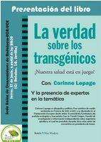 PRESENTACIÓN LIBRO: LA VERDAD SOBRE LOS TRANSGÉNICOS ¡NUESTRA SALUD ESTÁ EN JUEGO!