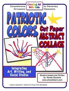 Patriotic Colors Cut Paper Abstract Collage - a social studies integrated art lesson inspired by Jasper Johns and Alexander Calder.