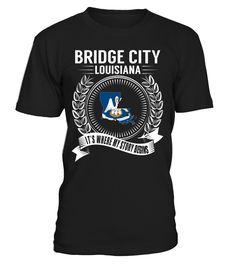 Bridge City, Louisiana - It's Where My Story Begins #BridgeCity
