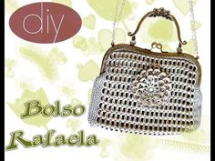 "Tutorial Bolsa de Anillas de Lata ""Rafaela "" p 1 - YouTube"