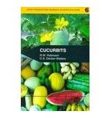 CUCURBITS: CROP PRODUCTION SCIENCE IN HORTICULTURE SERIES, VOLUME 6 FIRST EDITION