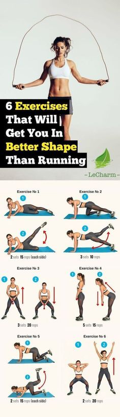 These 6 Exercises Are More Effective In Shaping Your Body Than Running.