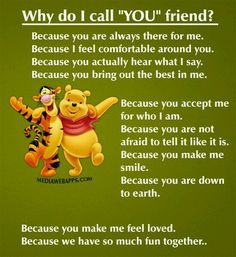 Why do I call you friend? quotes friendship quote friend friendship quote winnie the pooh friend quote poem friend poem Eeyore Quotes, Winnie The Pooh Quotes, Bff Quotes, Disney Winnie The Pooh, Disney Quotes, Hope Quotes, 2015 Quotes, Grandma Quotes, Pain Quotes