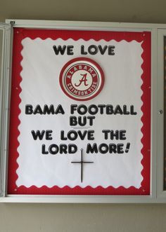 It's that season again!  WE LOVE BAMA FOOTBALL BUT WE LOVE THE LORD MORE!