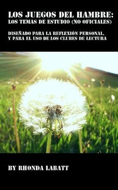 Los Juegos del Hambre: los temas de estudio (no oficiales) (Spanish Edition) by Rhonda LaBatt. $1.99. Publisher: Rhonda LaBatt; 1 edition (April 9, 2012). 6 pages