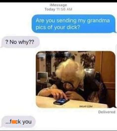 Hilarious Text About Grandma vs. Pictures #lol