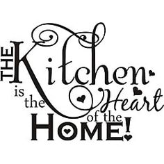 Kitchen Clip Art and Sayings | Design on Style 'The Kitchen is the Heart of the Home' Vinyl Art Quote