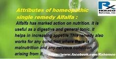 Key attributes of homeopathic single remedy Alfalfa are Malnutrition, Nutrition Problems, General and Digestive Tonic, Lactation. http://www.rxhomeo.com/pharmacy/homeopathic.php?act=viewProd&productId=204&pName=ALFALFA