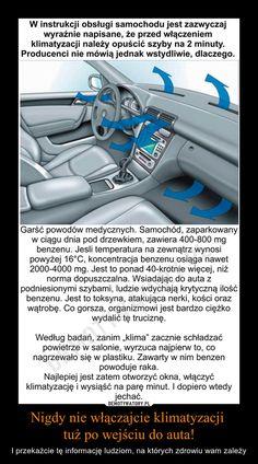 Nigdy nie włączajcie klimatyzacji  tuż po wejściu do auta! Wd 40, Keep Fit, Nutrition, Self Improvement, Good To Know, Inventions, Einstein, Fun Facts, Life Hacks