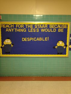 Minion themed bulletin board that goes with the STAAR testing