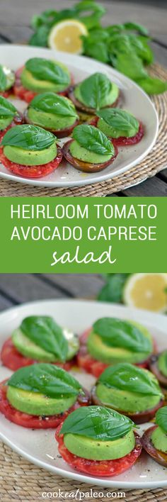A paleo take on a Caprese salad with tomatoes and basil fresh from the garden. Heirloom tomato avocado salad is the perfect summer appetizer. | cookeatpaleo.com