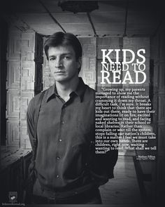 The fact that Nathan Fillion is a bookworm may be my favorite thing about him, which is saying a lot because I love a lot of things about him.
