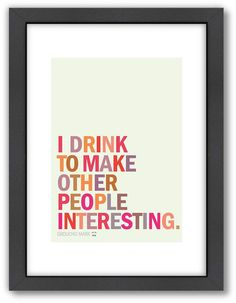 Americanflat Visual Philosophy ''I Drink'' Framed Wall Art