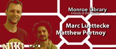 Library Lagniappe: our first dual Friends of the Month! Our Monroe Library Friends of the Month for June are Marc Luettecke and Matthew Portnoy.