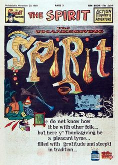 Happy Thanksgiving! Classic Spirit splash page by Will Eisner from the Philadelphia Bulletin, November 20, 1949.