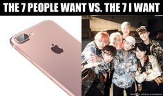 bts or iphone 7 ?? I pick I GOT7 <3 XD