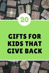 Before and After Baby: 20 Gifts For Kids That Give Back #GiftIdeas #Gifts #Kids