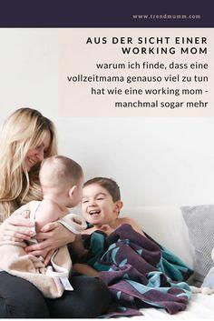 Auf Vollzeitmamas herabschauen, weil man selber einem bezahltem Job nachgeht? Geht gar nicht. Denn ich finde, dass Vollzeitmamas oft mehr zu tun haben als Working Moms.