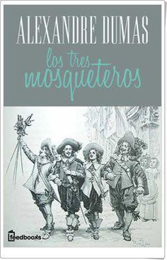 """Los tres mosqueteros"" de Alexandre Dumas"