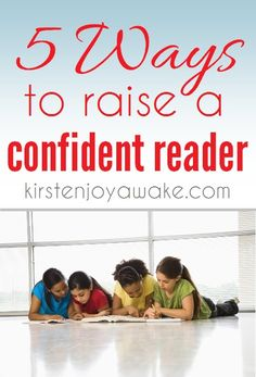 5 ways to raise a confident reader.  Find out the trick to picking a book that's just the right level for your reader!