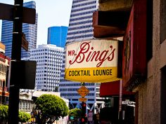 Mr. Bing's in San Francisco--Great dive bar. Recommended on Anthony Bourdain's Layover Show.