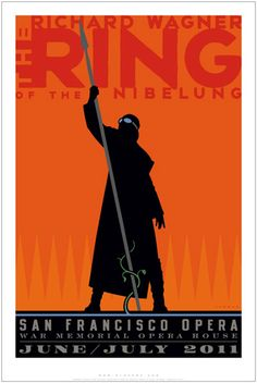 he Ring of the Nibelung by Richard Wagner - Commemorative Poster for the San Francisco Opera by Michael Schwab. What an awesome poster.